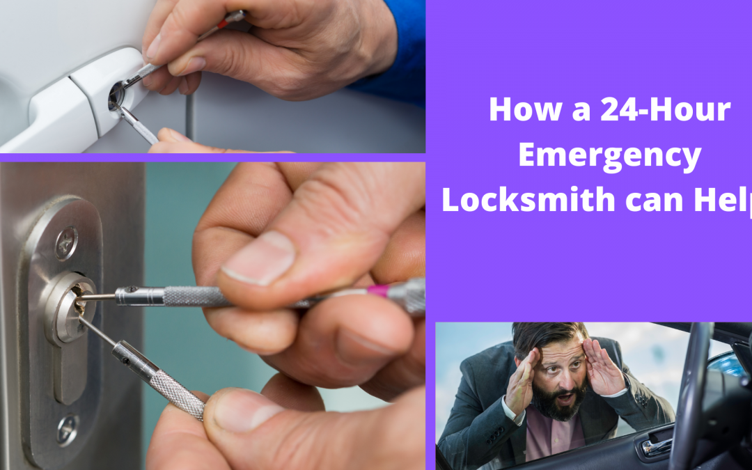 How a 24-Hour Emergency Locksmith can Help!